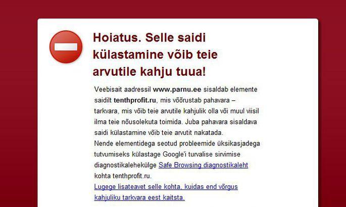 7533da2fa3f Pärnu linna veebilehte külastastades kuvas veebilehitseja Google Chrome  hoiatust, et selle saidi külastamine võib teie arvutile kahju tuua.